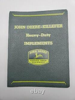 John Deere Killefer Heavy Duty Implements Tractors Binder